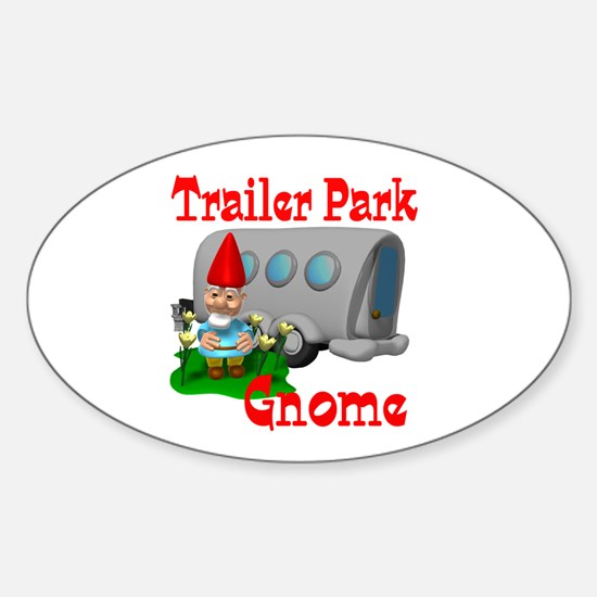 Trailer Park Gnome Oval Decal
