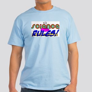 science rules Light T-Shirt