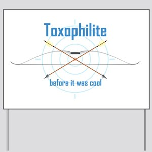 Toxphilite Yard Sign