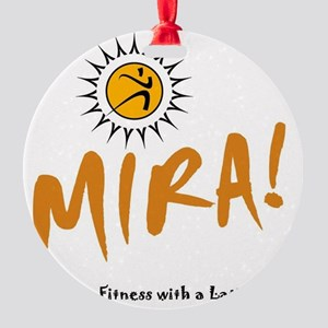 MIRA! logo and words Round Ornament