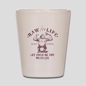 Raw for Life burgandy Shot Glass