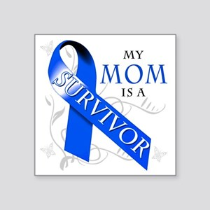 "My Mom is a Survivor (blue) Square Sticker 3"" x 3"""