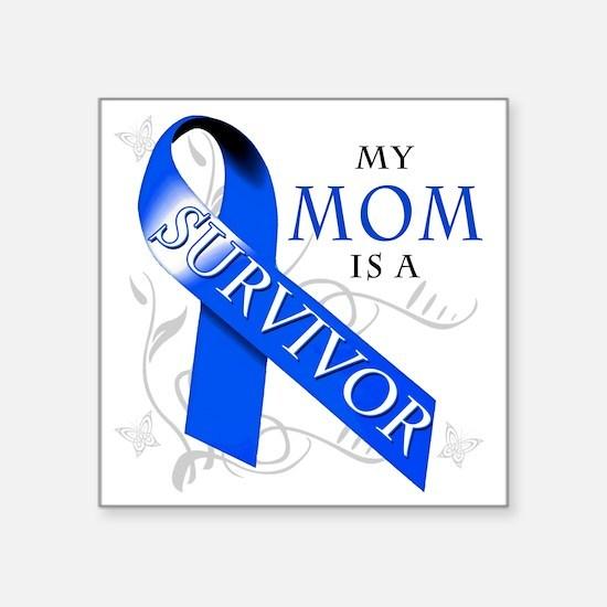 "My Mom is a Survivor (blue) Square Sticker 3"" x 3"""