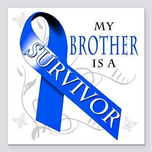 """My Brother is a Survivor Square Car Magnet 3"""" x 3"""""""