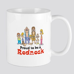 Proud to be a Redneck Mug