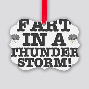 FART IN A THUNDERSTORM Picture Ornament