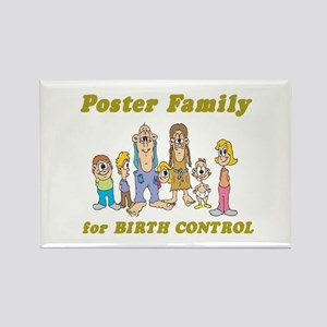 Poster Family for Birth Control Rectangle Magnet