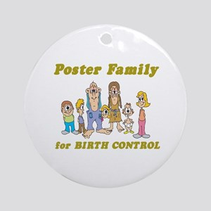 Poster Family for Birth Control Ornament (Round)