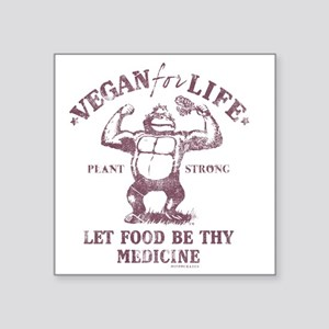 "Vegan for Life Square Sticker 3"" x 3"""