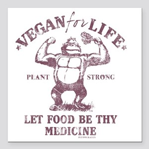 "Vegan for Life Square Car Magnet 3"" x 3"""