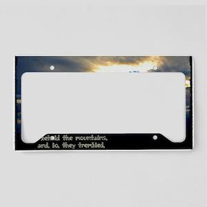 Jeremiah 4:24 License Plate Holder