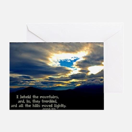 Jeremiah 4:24 Greeting Card