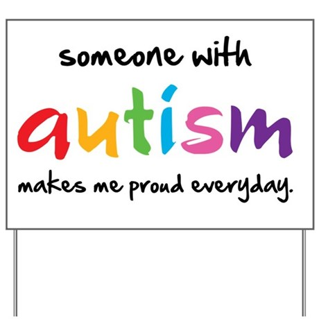 Proud Autism Yard Sign