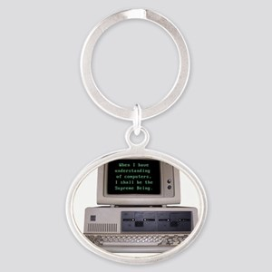 I Shall Be the Supreme Being Oval Keychain