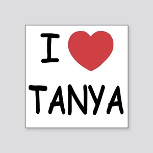 "I heart TANYA Square Sticker 3"" x 3"""
