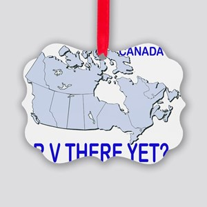 RV There Yet? Canada Picture Ornament