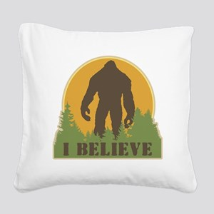I Believe Square Canvas Pillow