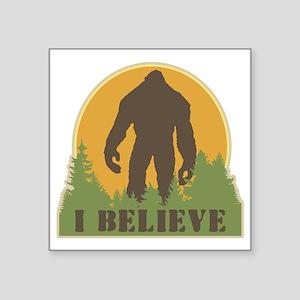 "I Believe Square Sticker 3"" x 3"""