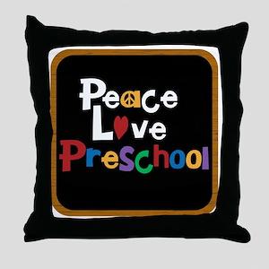 Peace Love Preschool Bag Throw Pillow