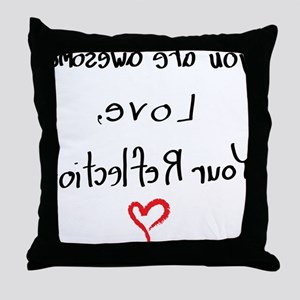 Your reflection loves you (female) Throw Pillow