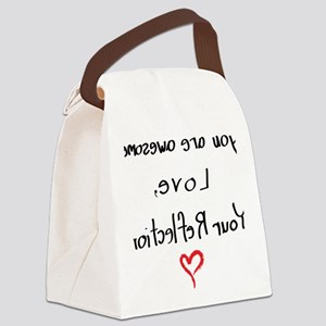 Your reflection loves you (female Canvas Lunch Bag