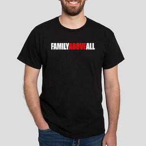 """""""Family Above All"""" Men's Dark T-Shirt"""