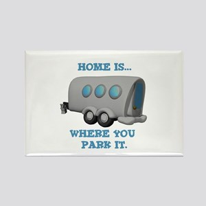 Home is Where You Park it (Trailer) Rectangle Magn