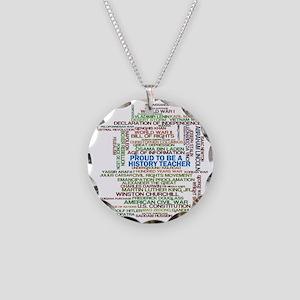 Proud History Teacher Necklace Circle Charm
