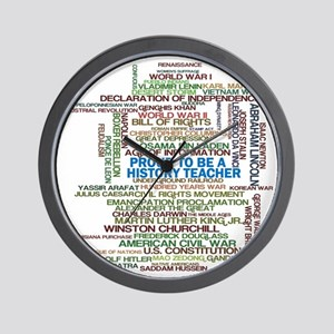 Proud History Teacher Wall Clock