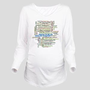 Proud English Teache Long Sleeve Maternity T-Shirt