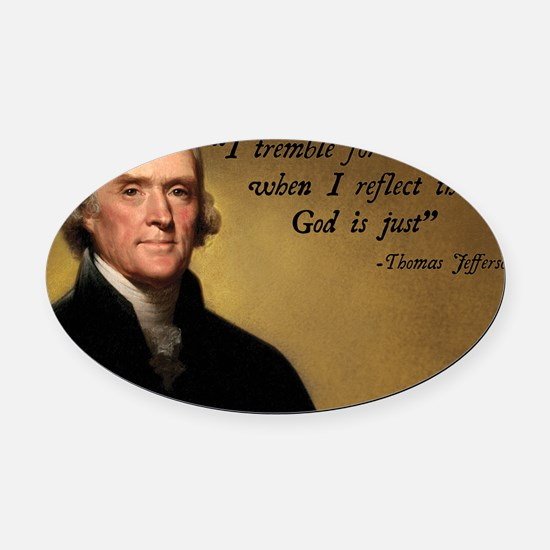 Thomas Jefferson God Quote Oval Car Magnet