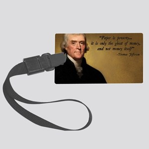 Thomas Jefferson Money Quote Large Luggage Tag