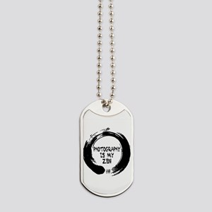 Photography Is My Zen-1 Dog Tags