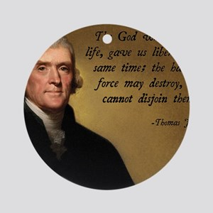God and Liberty Quote Round Ornament