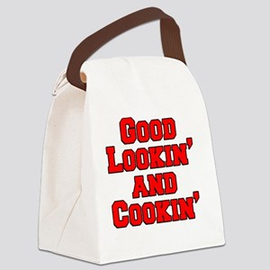 Good Lookin And Cookin funny apro Canvas Lunch Bag