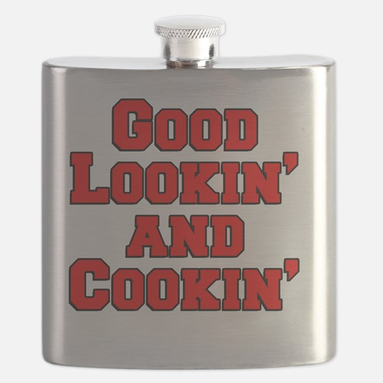 Good Lookin And Cookin funny apron Flask