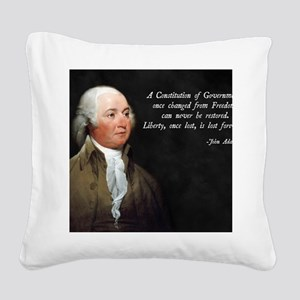 John Adams Constitution Quote Square Canvas Pillow