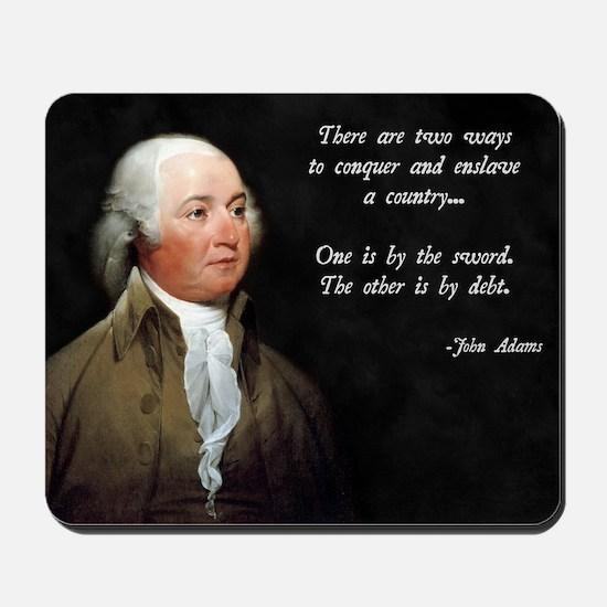 John Adams Sword and Debt Mousepad