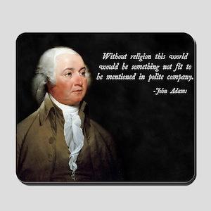 John Adams Religion Quote Mousepad