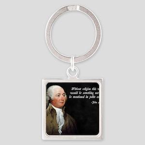 John Adams Religion Quote Square Keychain