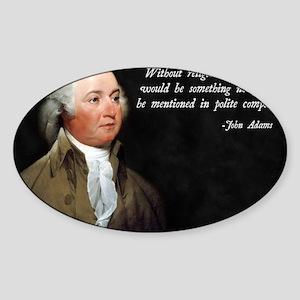 John Adams Religion Quote Sticker (Oval)