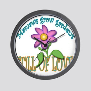 MAMAWS GROW GARDENS FULL OF LOVE Wall Clock