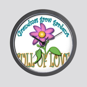 GRANDMAS GROW GARDENS FULL OF LOVE Wall Clock