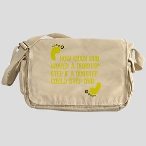 How Much Dub Messenger Bag
