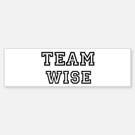 Team WISE Bumper Bumper Bumper Sticker