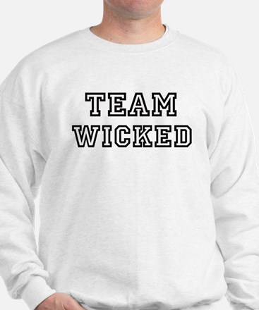 Team WICKED Sweatshirt