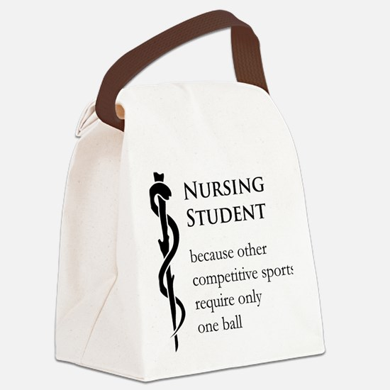 Nursing Student Because... Canvas Lunch Bag