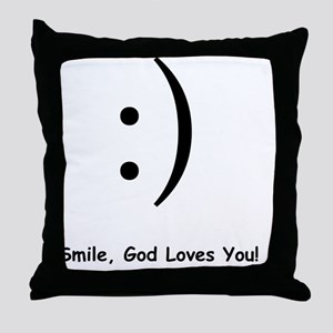 :) Smile, God Loves You! Throw Pillow