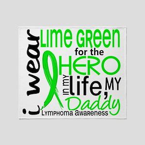 D Hero In Life Daddy Lymphoma Throw Blanket