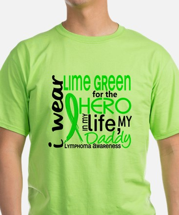 D Hero In Life Daddy Lymphoma T-Shirt